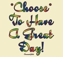 Choose to be Happy ☺ by SummerJade