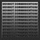 Indirect Communication by Nira Dabush