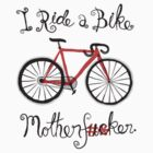 I ride a bike! (Mono Version) by creativepanic