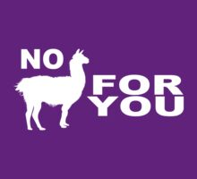 No Llama For You by cluper