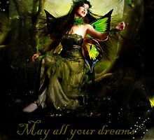 May all your dreams come true... by Vanessa Barklay
