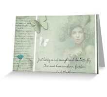 Just living is not enough .....  Greeting Card