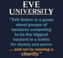 """... and we're running a charity"" by EVEUniversity"