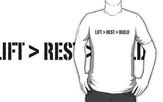LIFT, REST, BUILD by ibz777ibz