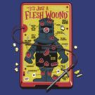 The &quot;It&#x27;s Just A Flesh Wound&quot; Game by Captain RibMan