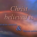 CHRIST BELIEVED (10) by vigor