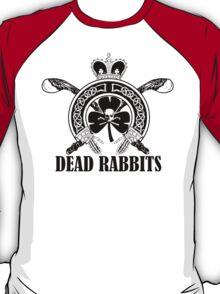 Dead Rabbits T-Shirt