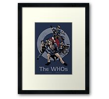 The WHOs Framed Print