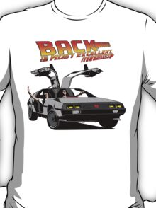 Back to the Most Excellent Future T-Shirt