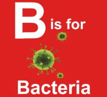 B is for Bacteria (dark shirts) by ScienceMum