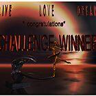 Live Love Dream...banner (challenge) by alaskaman53
