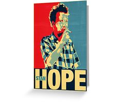 No Hope without StanHope Greeting Card