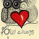 &quot;Owl always love you&quot; by InkyDreamz
