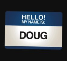 NAMETAG TEES - DOUG by webart