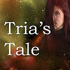 After the Fall: Tria's Tale by GLDrummond