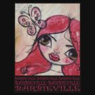 FREE TO BE by Barbara Cannon  ART.. AKA Barbieville