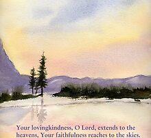 Amazing Love!  - Psalm 36:5 by Diane Hall