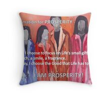 Affirmation for PROSPERITY Throw Pillow