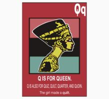 Q IS FOR QUEEN by S DOT SLAUGHTER