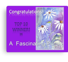 Banner TOP 10 Winner - 'A Fascinating Purple' Canvas Print