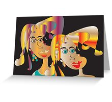 Laurie and Faye Greeting Card