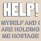 holding me hostage by dedmanshootn
