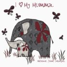 """I Love My Mumma"" Baby Explorer. by Melanie Froud"