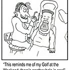 Funny dentist cartoon. by Grant Wilson