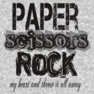 paper scissors rock  by Tiffany O'Brien