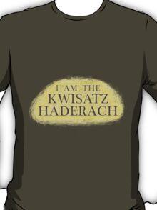 I Am The Kwisatz Haderach T-Shirt