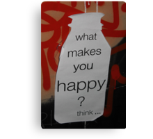 What makes you happy? Canvas Print