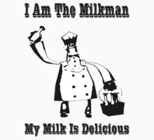 I Am The Milkman by Rachel Miller