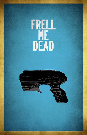 Frell Me Dead by lovecrafted