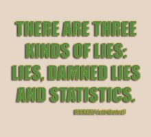 disraeli quote - lies and statistcs by dedmanshootn