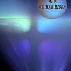 He has Risen by ArtBee