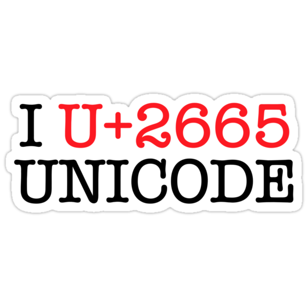 I U+2665 UNICODE (light) by glyphobet