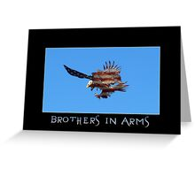 """""""Brothers in Arms"""" Patriotic Poster  Greeting Card"""