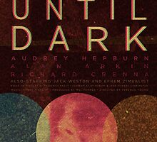 WAIT UNTIL DARK by benj dawe