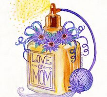 For the Love of Mom by Laura J. Holman