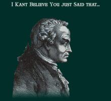 I Kant Believe.... by jwilsonholmes