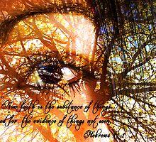 Hebrews 11:1 by Leandra C  Delgado