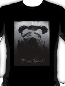 Fear Bear Tee T-Shirt