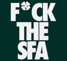 F*ck The SFA by 8teen88