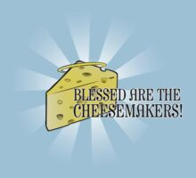 Blessed are the Cheesemakers! by merrypranxter