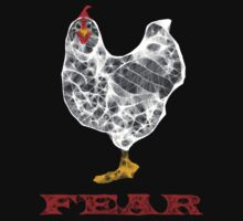 Fear the Chicken by Honario