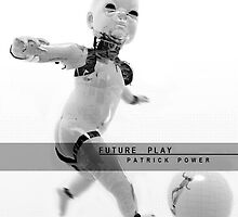 Future Play by Patrick Power