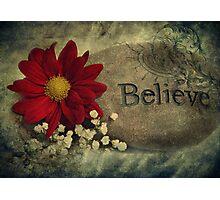 I Believe Photographic Print