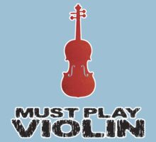Must Play Violin by evisionarts