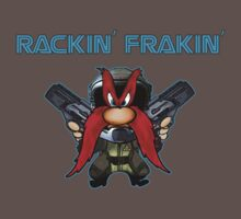 Rackin' Frackin' by noelgreen