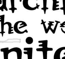 Anarchists of the world, unite! Sticker